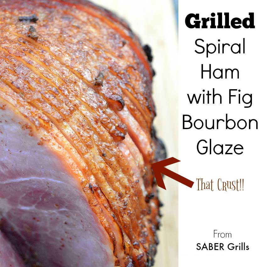 grilled spiral ham with fig bourbon glaze